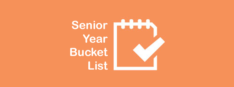 Senior Year Bucket List